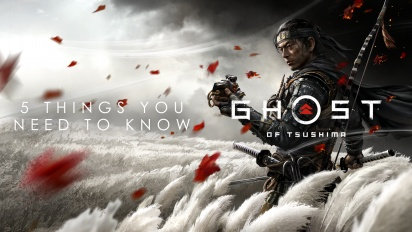 Ghost of Tsushima - 5 Things You Need to Know (Sponsored)